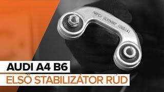 AUDI A4 Stabilizátor összekötő cseréje: felhasználói kézikönyv