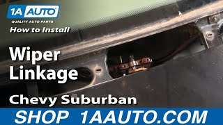 How To Install Replace Wiper Linkage Chevy GMC Pickup Truck Suburban Tahoe 88-99 1AAuto.com