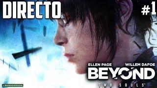 Beyond Two Souls  - Directo #1 - Español - Impresiones - Un Poder Sobrenatural - PC