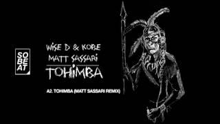 Wise D & Kobe - Tohimba (Matt Sassari remix) Resimi