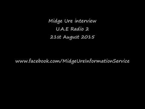 Midge Ure interview : UAE Radio 2 , 21st August 2015