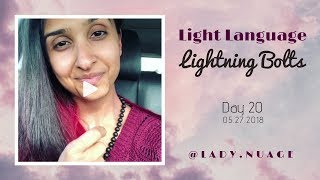 Light Language - Lady Nuage - Lightning Bolt #20