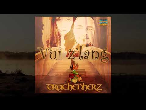 Vui z´lang - Drachenherz