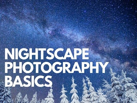 Nightscape Photography  Ep: 48