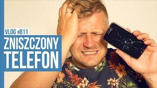 ZNISZCZONY TELEFON / VLOG #811