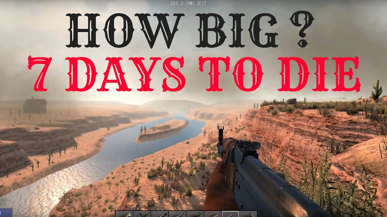 how big is the map of 7 days to die walk across the map youtube. Black Bedroom Furniture Sets. Home Design Ideas