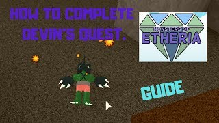 HOW TO COMPLETE DEVIN'S QUEST in MONSTERS OF ETHERIA. | Roblox|