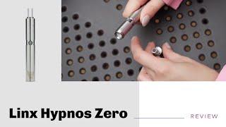 Linx Hypnos Zero Vaporizer Review - short&sweet