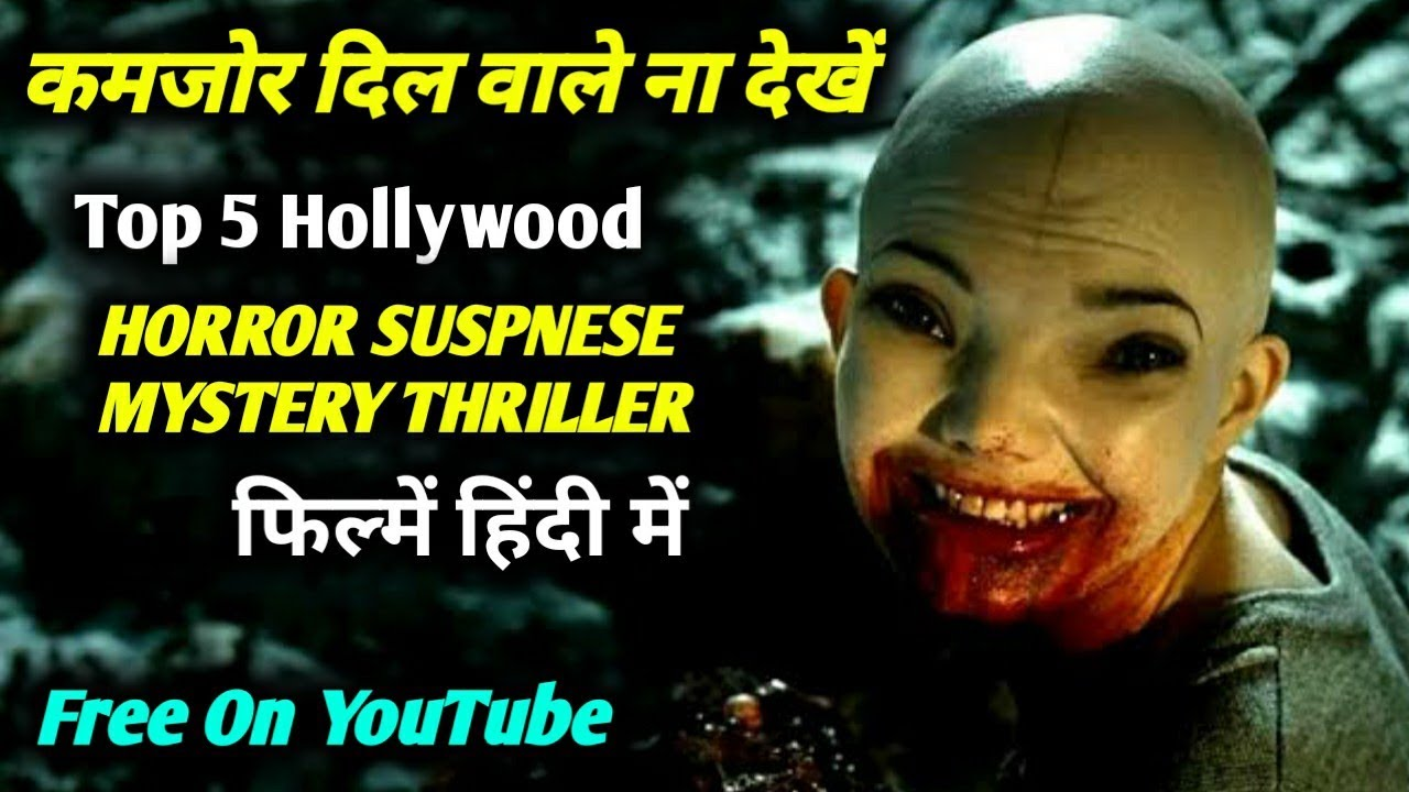 Top 5 All Time Best Hollywood Horror Thriller Movies In Hindi_Enjoy Free On YouTube_Best Movies InFo