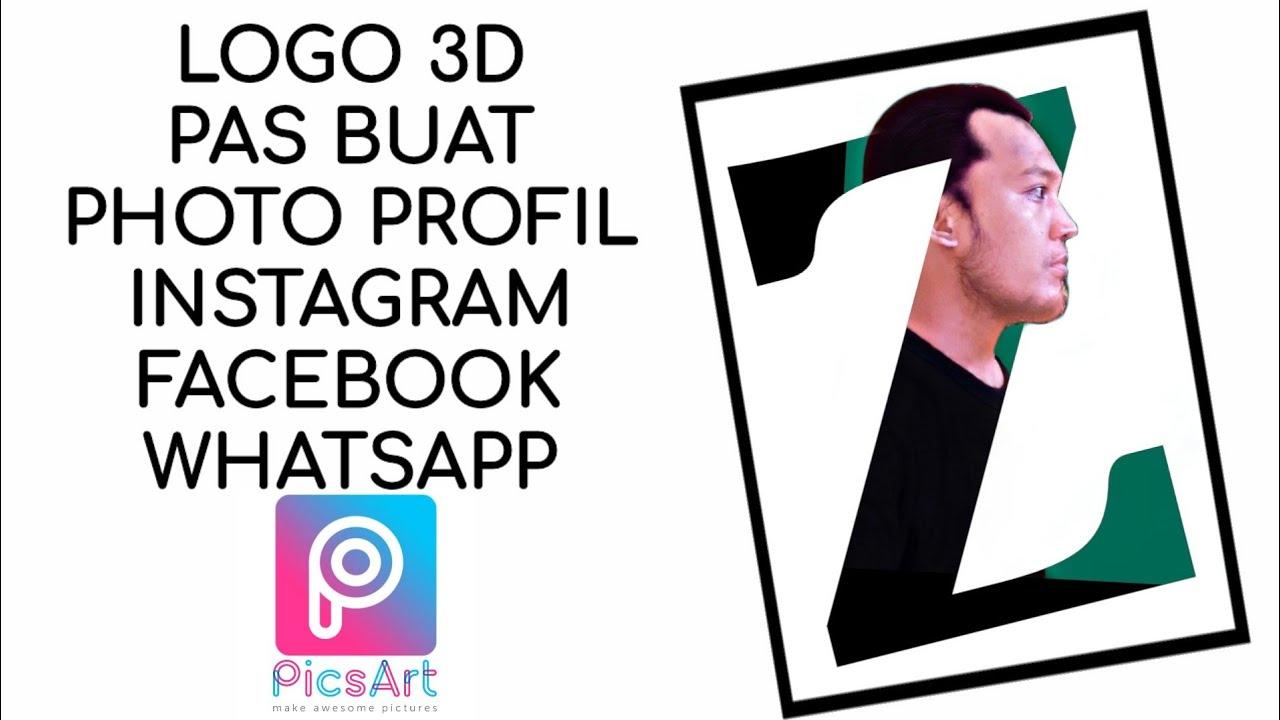 Cara Membuat Logo 3D Di PicsArt | PicsArt Letter Portrait ...