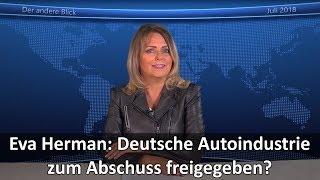 Eva Herman: Deutsche Autoindustrie zum Abschuss freigegeben?