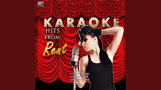 Today 4 U (In the Style of Rent) (Karaoke Version)