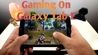 Samung Galaxy Tab E - Can You Game On It??? Yes !!!!