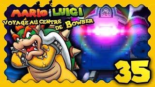 MARIO & LUIGI VOYAGE AU CENTRE DE BOWSER 3DS #35 - DERNIER COMBAT DE GÉANT ! CHÂTEAU DE PEACH !