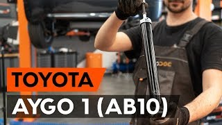 priekšā Amortizators uzstādīšana TOYOTA AYGO (WNB1_, KGB1_): bezmaksas video