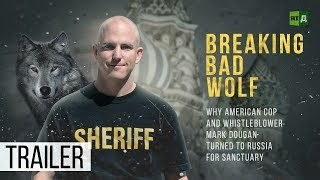 Breaking Bad Wolf: Why US ex-cop Mark Dougan turned to Russia for sanctuary (Trailer) Premiere 07/13