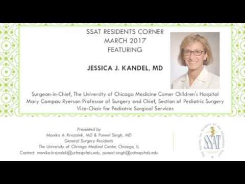 Residents Corner:Interview w Dr. Jessica J. Kandel, University of Chicago Med Comer Children's Hosp