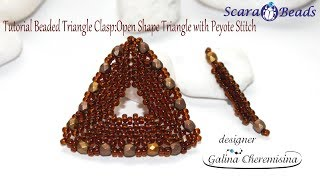 Tutorial Beaded Triangle Clasp: Open Shape Triangle with Peyote Stitch