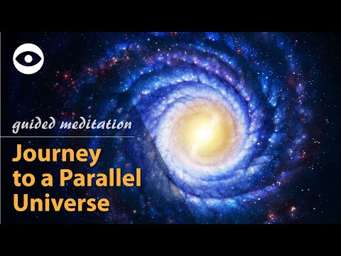 Parallel Universe - guided meditation, hypnosis x law of attraction