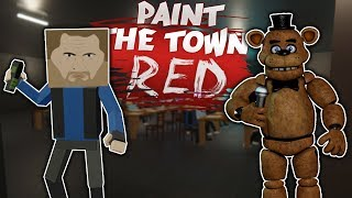 FIVE NIGHTS AT FREDDY'S SURVIVAL! - Paint the Town Red Roleplay Gameplay - Multiplayer FNAF