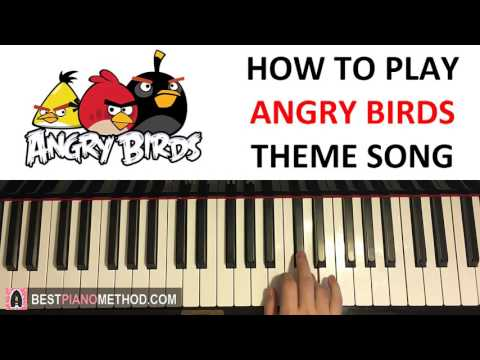 HOW TO PLAY - ANGRY BIRDS Theme Song...