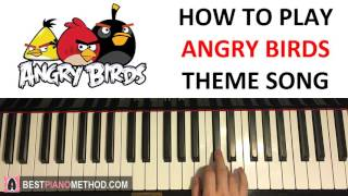 HOW TO PLAY ANGRY BIRDS Theme Song Piano Tutorial Lesson
