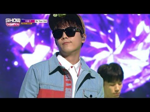 (ShowChampion EP.166) Lee Hong-gi - Be Your Doll