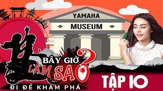 BÂY GIỜ LÀM SAO? Đi để khám phá | Tập 10 | Ribi Sachi - Mlee choáng ngợp trước bảo tàng xe Yamaha