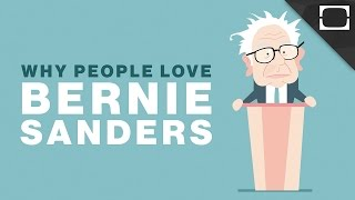 Why People Love Bernie Sanders