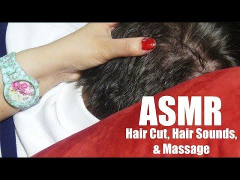ASMR Massage, Hair Cut, Hair Combing, Hair Sounds ...