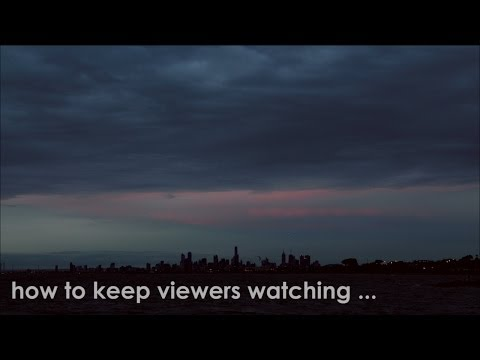 How Do I Keep Video Viewers Watching?