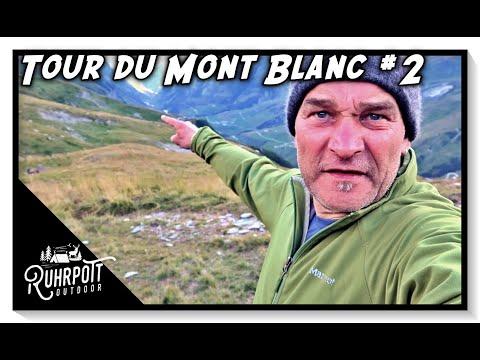 Tour du Mont Blanc #2 - Dr. Ost on Tour