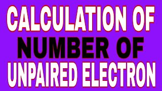 Calculation of number of unpaired electron