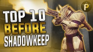 Top 10 Must-Have Weapons Before SHADOWKEEP (Destiny 2)