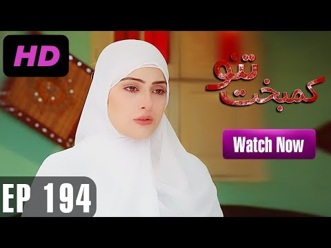 Kambakht Tanno - Episode 194  - A Plus ᴴᴰ Drama