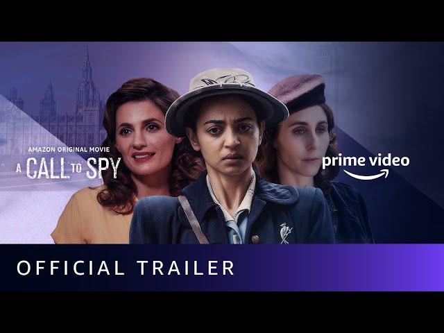 A Call To Spy - Official Trailer | Sarah Megan Thomas, Stana Katic, Radhika Apte |Amazon Prime Video