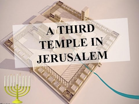 A Third Temple in Jerusalem