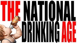 "The ""National"" Drinking Age Explained"