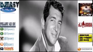 Dean Martin Best Of The Greatest Hits Compile by Djeasy