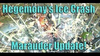 Hegemony Hypothermic Ice Crash Marauder Latest Update!