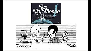 Jen Nia Mondo – Leciono 01