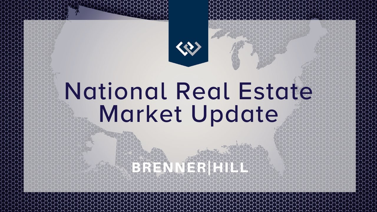 National Real Estate Market Update