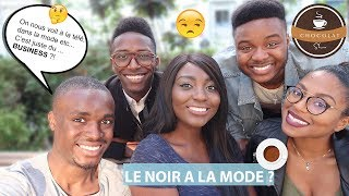 LE NOIR À LA MODE ? EVOLUTION OU BUSINESS ? | Prêt-à-porter, Le Colorisme, Télé | CHOCOLAT SHOW #6