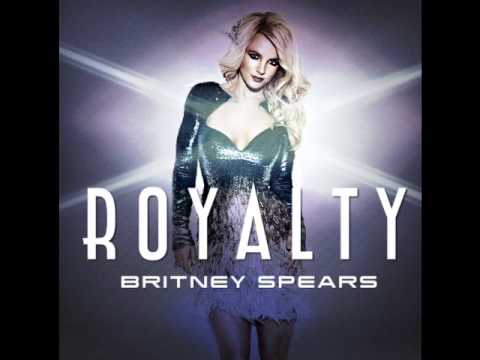 Royalty (Demo for Britney Spears) DL and Lyrics [HQ]