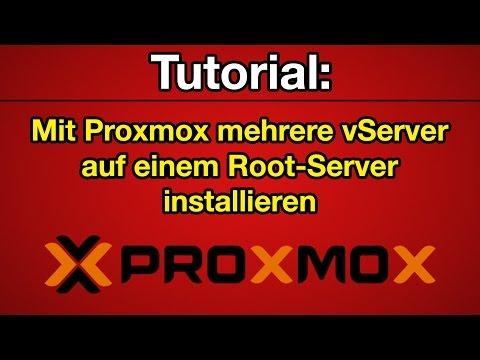 Tutorial: Proxmox -  Mehrere vServer auf einem Root Server installieren [Deutsch] [Full-HD]