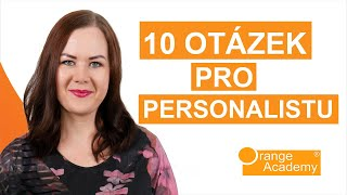 10 Otázek Pro Personalistu, Které Si Připravte Na Pracovní Pohovor | Orange Academy
