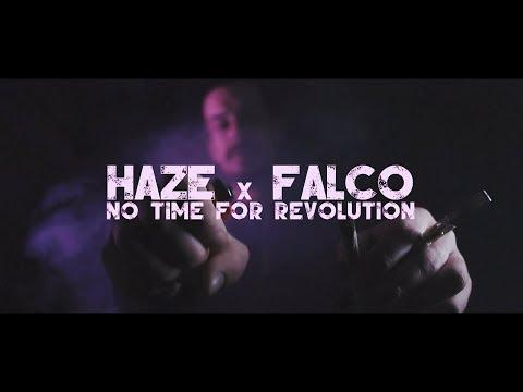 Haze x Falco - No Time For Revolution [Official Video]