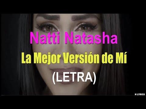 Natti Natasha – La Mejor Version De Mi (LETRA) HD