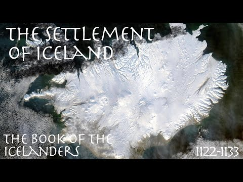 The Settlement Of Iceland // Book Of The Icelanders (1122-1133) // Primary Source