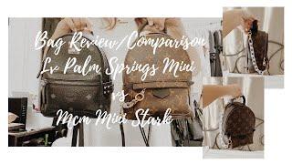 Bag Review & Comparison: LV Palm Springs Mini vs MCM Mini Stark Backpack 2020 | Jess U.